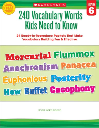 240 Vocabulary Words Kids Need to Know - Grade 6 24 Ready-to-Reproduce Packets That Make Vocabulary Building Fun and Effective N/A edition cover
