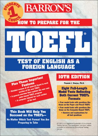 How to Prepare for the TOEFL Test Test of English as a Foreign Language 10th 2001 9780764117664 Front Cover