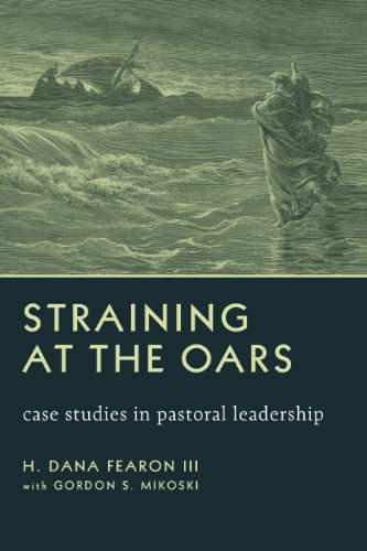 Straining at the Oars: Case Studies in Pastoral Leadership  2013 edition cover