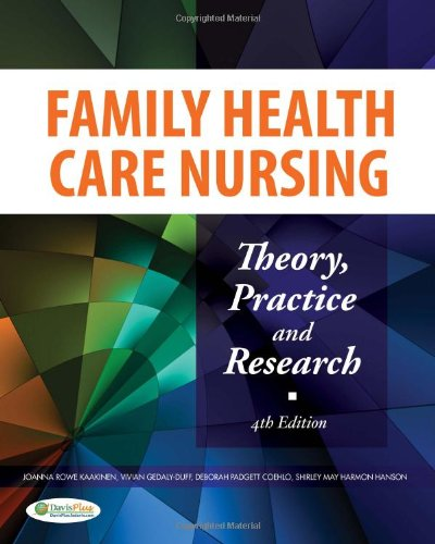 Family Health Care Nursing Theory, Practice, and Research 4th 2010 (Revised) edition cover