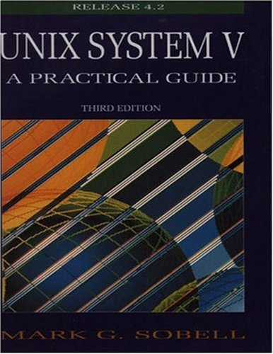 UNIX System V A Practical Guide 3rd 1995 edition cover
