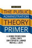 The Public Administration Theory Primer: 3rd 2015 edition cover