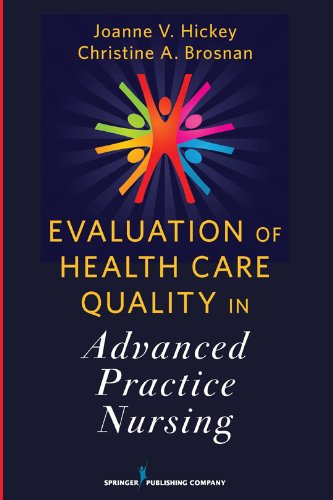 Evaluation of Health Care Quality in Advanced Practice Nursing   2012 edition cover