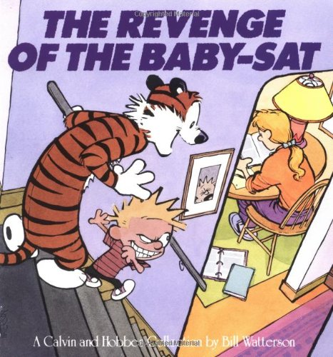 Revenge of the Baby-Sat A Calvin and Hobbes Collection  1991 edition cover