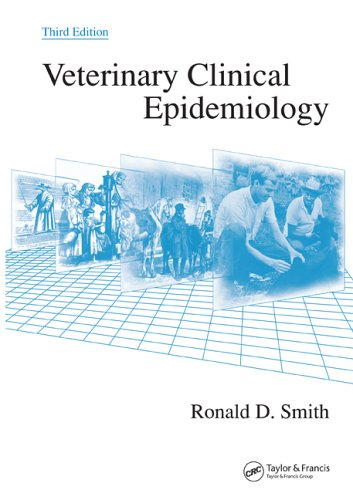Veterinary Clinical Epidemiology  3rd 2005 (Revised) edition cover