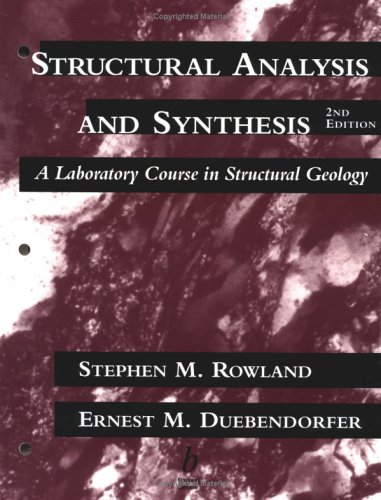 Structural Analysis and Synthesis A Laboratory Course in Structural Geology 2nd 1994 9780865423664 Front Cover