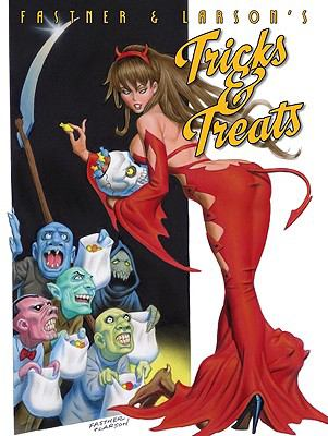 Tricks & Treats By Fastner & Larson:  2007 9780865621664 Front Cover