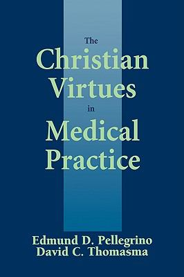 Christian Virtues in Medical Practice   1996 edition cover