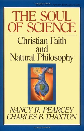Soul of Science Christian Faith and Natural Philosophy  1994 edition cover