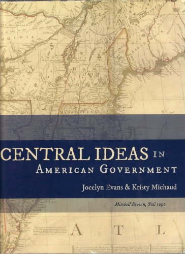 (Inactive) Central IdeasIn American Government (1st And 2nd) In American Government  2010 9780982610664 Front Cover