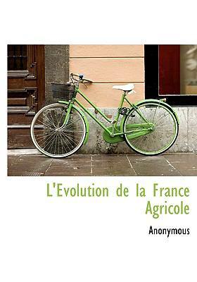 Evolution de la France Agricole N/A edition cover