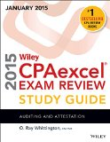 Wiley CPAexcel Exam Review 2015 Study Guide (January) Auditing and Attestation 13th 2014 9781118917664 Front Cover