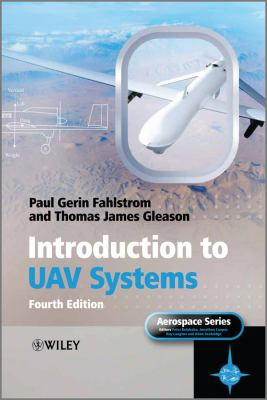 Introduction to UAV Systems  4th 2012 edition cover