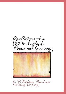 Recollections of a Visit to England, France and Germany N/A edition cover