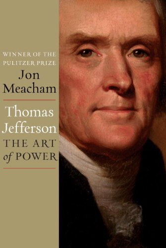 Thomas Jefferson The Art of Power  2012 edition cover