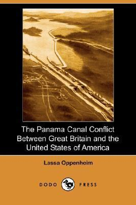 Panama Canal Conflict Between Great Britain and the United States of America  N/A 9781406560664 Front Cover