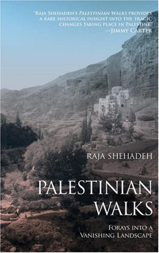 Palestinian Walks Forays into a Vanishing Landscape  2008 edition cover