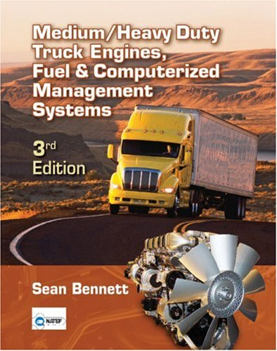Medium/Heavy Duty Truck Engines, Fuel and Computerized Management Systems  3rd 2009 edition cover