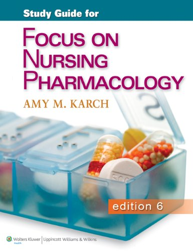 Focus on Nursing Pharmacology  6th 2013 (Revised) edition cover