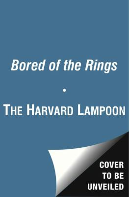 Bored of the Rings A Parody  2012 9781451672664 Front Cover