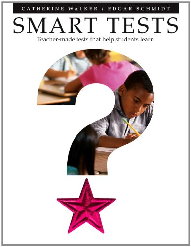 Smart Tests Teacher-Made Tests That Help Students Learn  2004 edition cover