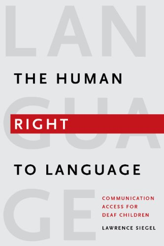Human Right to Language Communication Access for Deaf Children  2008 edition cover