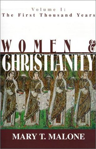 Women and Christianity Vol. 1 : The First Thousand Years  2001 edition cover