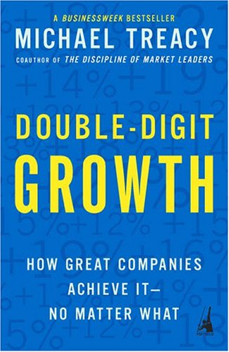 Double-Digit Growth How Great Companies Achieve It--No Matter What N/A edition cover