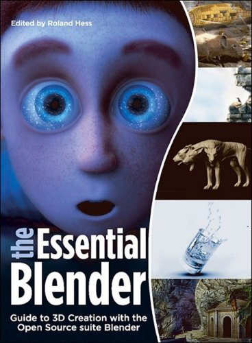 Essential Blender Guide to 3D Creation with the Open Source Suite Blender N/A edition cover