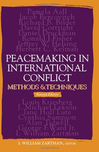 Peacemaking in International Conflict Methods and Techniques 2nd 2007 (Revised) edition cover