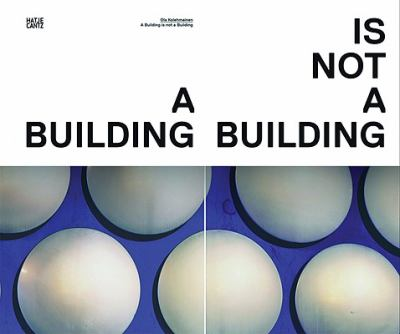 Building Is Not a Building   2009 9783775723664 Front Cover