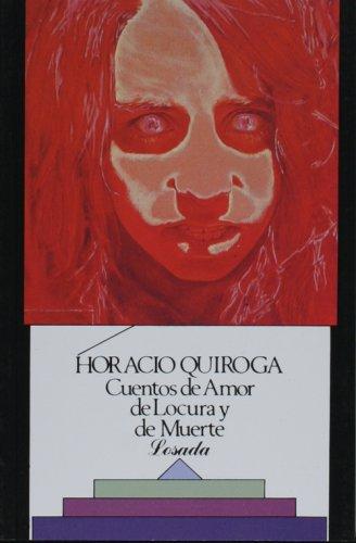CUENTOS DE AMOR DE LOCURA Y DE 1st edition cover