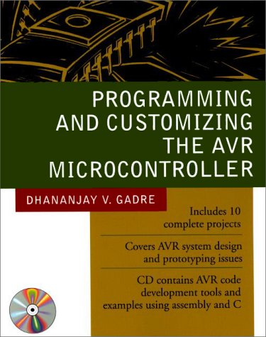 Programming and Customizing the AVR Microcontroller   2001 9780071346665 Front Cover