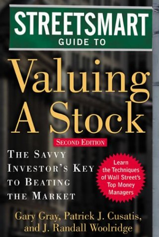Streetsmart Guide to Valuing a Stock The Savvy Investors Key to Beating the Market 2nd 2004 (Revised) edition cover