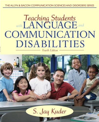 Teaching Students with Language and Communication Disabilities  4th 2013 (Revised) edition cover
