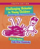 Challenging Behavior in Young Children: Understanding, Preventing and Responding Effectively  2016 9780133802665 Front Cover