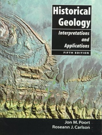 Historical Geology Interpretations and Applications 5th 1998 9780138609665 Front Cover