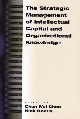 Strategic Management of Intellectual Capital and Organizational Knowledge   2002 edition cover