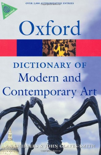 Dictionary of Modern and Contemporary Art  2nd 2009 9780199239665 Front Cover