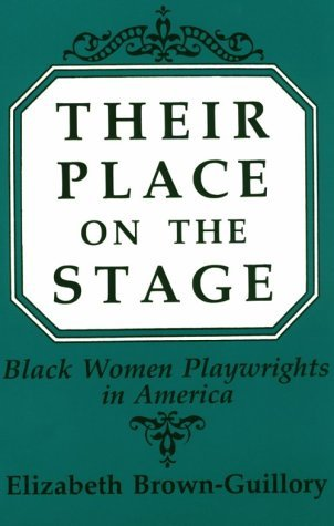 Their Place on the Stage Black Women Playwrights in America N/A 9780275935665 Front Cover