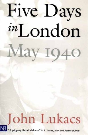 Five Days in London,  May 1940   2001 edition cover