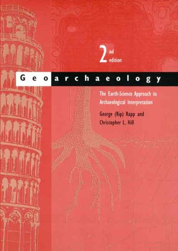 Geoarchaeology The Earth-Science Approach to Archaeological Interpretation 2nd 2006 edition cover