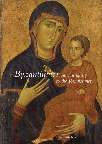 Byzantium From Antiquity to the Renaissance  2010 edition cover