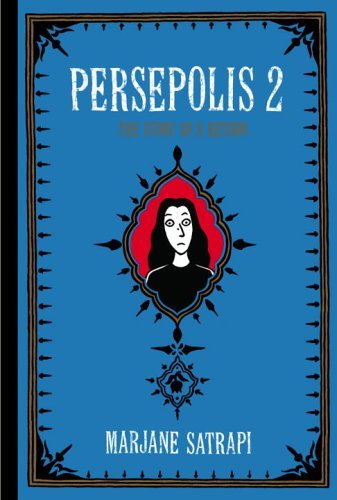 Persepolis 2 The Story of a Return N/A edition cover