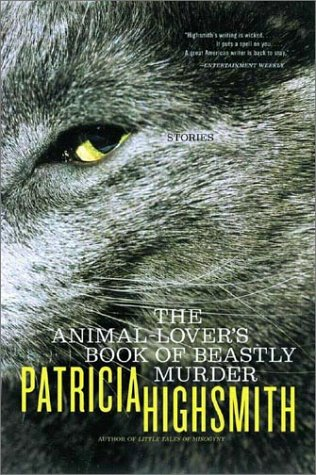 Animal-Lover's Book of Beastly Murder   2002 (Reprint) edition cover