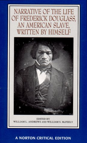 Narrative of the Life of Frederick Douglass An American Slave  1997 (Revised) 9780393969665 Front Cover