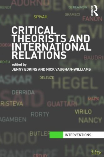 Critical Theorists and International Relations   2009 9780415474665 Front Cover