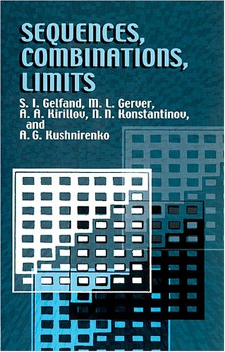 Sequences, Combinations, Limits   2002 edition cover