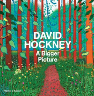 David Hockney A Bigger Picture  2012 9780500093665 Front Cover