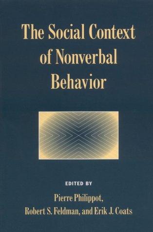 Social Context of Nonverbal Behavior   1999 9780521586665 Front Cover